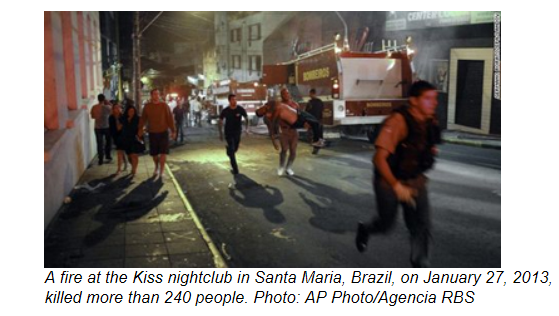 A fire at the Kiss nightclub in Santa Maria, Brazil, on January 27, 2013, killed more than 240 people. Photo: AP Photo/Agencia RBS
