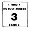 Stairwell sign showing the third floor, stairwell number two, the stairwell serves floors one thorugh four and has no roof access